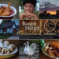 Bangó Margit: Határtalan lakoma